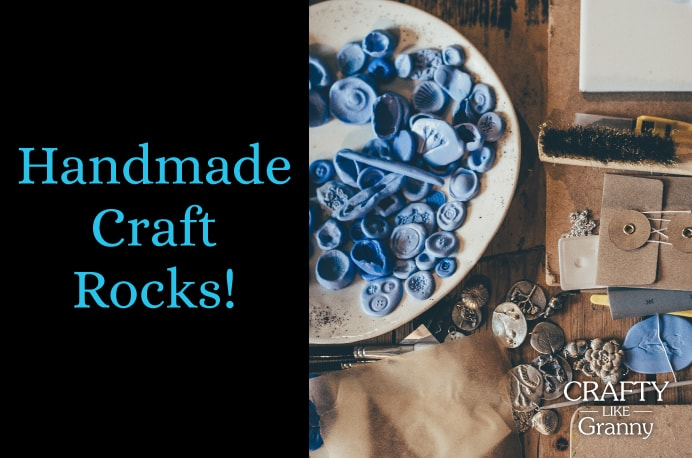 """Hand Made Craft Rocks!"" Some of my most treasured items are hand made. My Grandmother's embroidered tablecloths. The beautiful knitted baby dress and jacket my Mother made for me. I am sure you also have treasured hand made items. I'd love to hear about them. Hope you enjoy all the crafty goodness this week...Please share and make Mondays fun, get our craft inspiration delivered to your inbox - CraftyLikeGranny.com #knitting #crochet #craft #DIY"