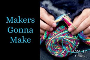Whatever you love to make, may it always bring you joy. The making, creating, gaining skill and knowledge is a big part of a crafter's life. Some of us started out young, with family members sharing their knowledge with us. Some of us find our creativity later in life. However you came to craft, doesn't matter. What matters is the making. Please repin. Make Mondays fun, get our craft inspiration delivered to your inbox - CraftyLikeGranny.com #knitting #crocheting #sewing #embroidery