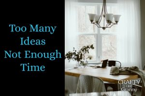 Too many ideas not enough time is something that I think about regularly!! There are so many wonderful projects to create. Time is not always on our side but when you do take the time to craft, it is so worth it. Here are some more ideas to add to your list of possibilities. Please share and make Mondays fun, get our craft inspiration delivered to your inbox - CraftyLikeGranny.com #knitting #crochet #knittingstitches #knittingpatterns
