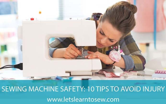How to Sew Safely. If you love to sew, no doubt you have accidently stabbed yourself by the moving needle!! Margaret at Let's Learn to Sew has some very wise safety tips for using your sewing machine. Please share. Join now for creative craft inspiration. The best in craft delivered to your inbox every Monday - CraftyLikeGranny.com #sewing #sewingtips #sewinginspiration