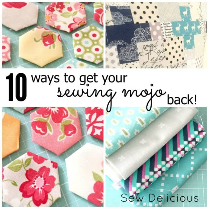 Sew Delicious 10 ways to get your sewing mojo back.Please share and make Mondays fun, get our craft inspiration delivered to your inbox - CraftyLikeGranny.com