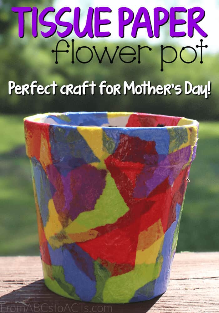 Tissue Paper Flower Pot by From ABCs to ACTs