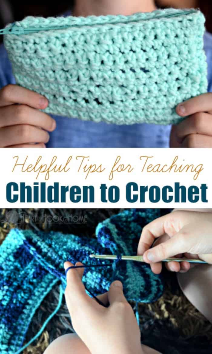 12 Helpful Ways to Teach Children to Crochet by Heart Cook Home