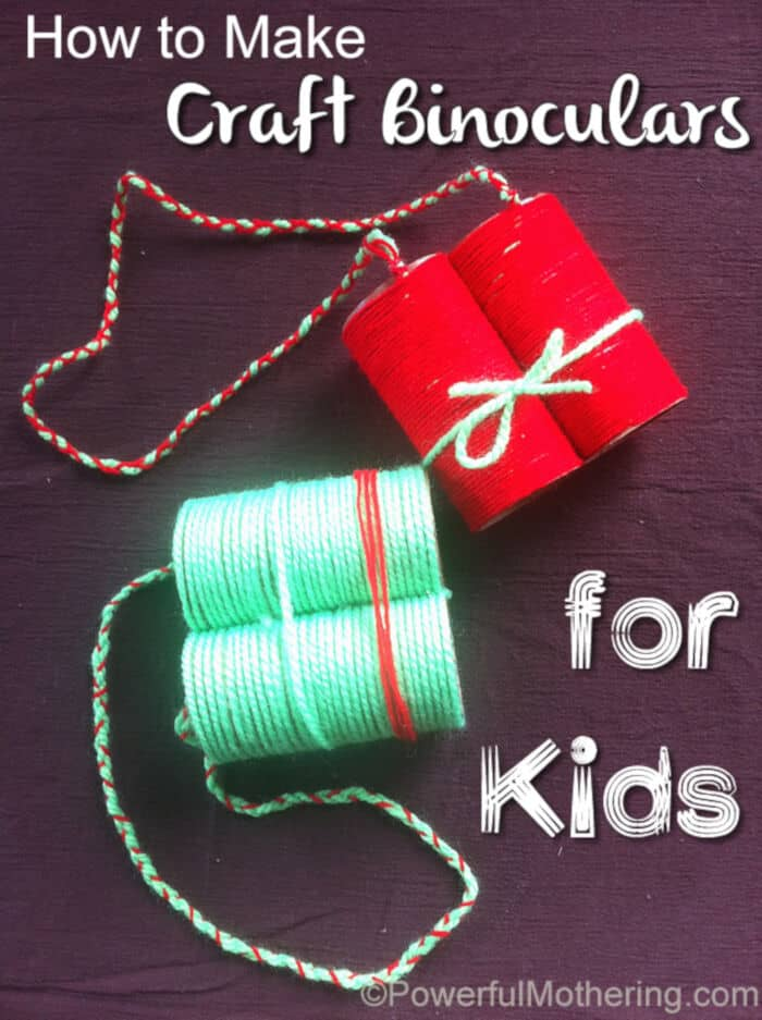 Craft Binoculars for Kids by Powerful Mothering