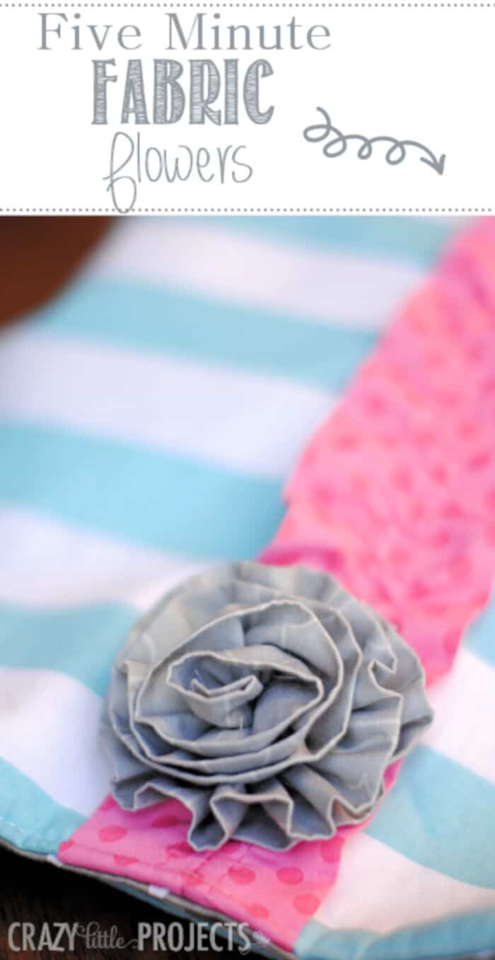 Five Minute Fabric Flowers by Crazy Little Projects