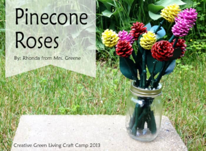 Pinecone Roses by Creative Green Living