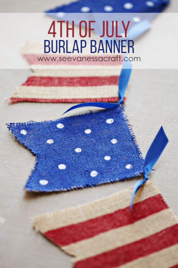 4th of July Painted Burlap Banner by See Vanessa Craft
