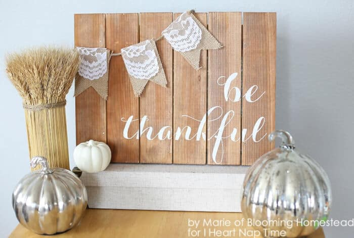 Be Thankful Wood Sign by I Heart Naptime