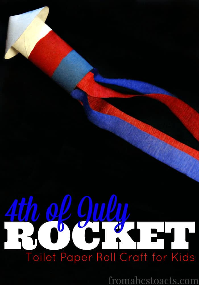 Patriotic Toilet Paper Roll Rocket Craft by From ABCs to ACTs